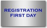 REGISTRATION FIRST DAY
