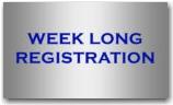 Week Long Registration